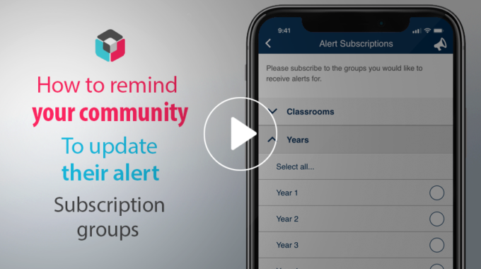 SchoolAppsNZ tips & tricks. How to remind your community to update their alert subscription groups.