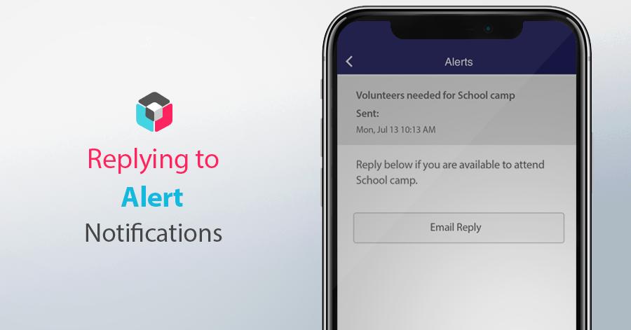 School App alert notification replies
